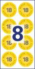 30 mm átmérőjű biztonsági hitelesítő címke 2018-as évszámmal 12 hónapos beosztással.